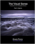 The Visual Sense - Visualisation in the Photographic Medium by Bruce Percy