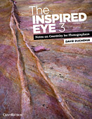 The Inspired Eye III. Notes on Creativity for Photographers, Vol.III by David duChemin