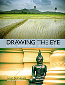 Drawing The Eye. Creating Stronger Images Through Visual Mass by David duChemin