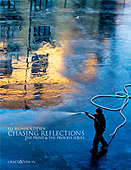 Chasing Reflections. The Print & The Process Series by Eli Reinholdtsen