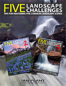 Five Landscape Challenges. Tips for Mastering Common Landscape Scenes by Ian Plant, Joseph Rossbach, and Richard Bernabe