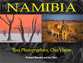 Namibia. Two Photographers, One Vision by Ian Plant and Richard Bernabe